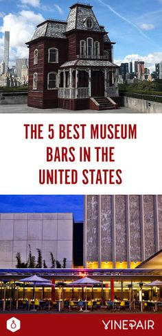 I've only been to one of these! Must do all five with Tay!  The 5 Best Museum Bars in the United States