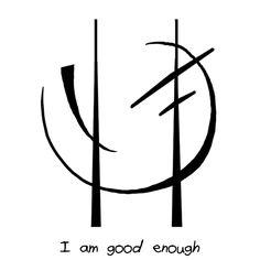"""""""I am good enough"""" sigil requested by burningbrilliantblaze"""