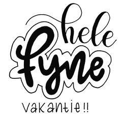 Vakantie Hand Lettering Fonts, Brush Lettering, Words Quotes, Sayings, You've Got Mail, Dutch Quotes, Silhouette Cameo Projects, Print Pictures, Handwriting