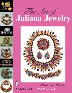 The Art of Juliana Jewelry by Katerina Musetti / This exquisite book takes you to a jewelry Magical Kingdom of theatrical beauty, showcasing dazzling Juliana crystal jewelry made by William DeLizza and Harold Elster from 1947 to the 1990s. Over 375 color photographs display the largest collection of striking Juliana jewelry ever brought together, revealing many rare, highly sought after, and coveted pieces.