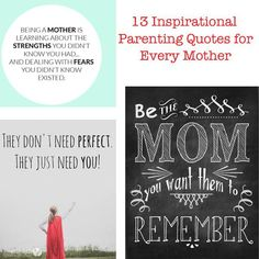 Inspirational Quotes. 13 Inspirational Parenting Quotes for Every Mother