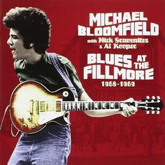 Blues at the Fillmore Electrifying set of rare live performances from Bloomfield & multi-talented musical collaborators Nick Gravenites & Al Kooper spanning Also features Johnny Winter Mike Bloomfield, Michael Bernard, William Christopher, Records For Sale, Delta Blues, Concert Posters, Music Posters, Lp Vinyl, Vinyl Art