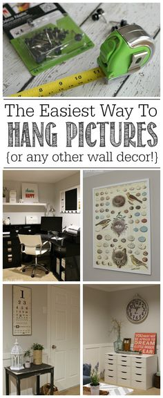No more excuses for not hanging up your pictures and other wall decor!  Check out the quickest and easiest way to get your items hung up on the wall!