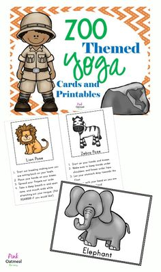 Zoo Themed Yoga Cards and Printables - Perfect for stations, brain breaks, physical education, or therapies! Get the kids moving!