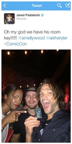 """OMG! We have Amells hotel key!"" Jared Padalecki Tweets at SDCC 2015 Stephen Amell Aisha Taylor."