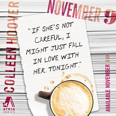 November Nine | Colleen Hoover I love colleen and can't wait to read this book.