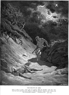 Gen 4:8 - The Death of Abel. Gustave Doré