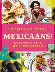 Mexicaans! - Thomasina Miers