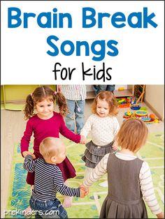 Brain Break Songs for Kids. Great ideas for preschool and kindergarten!