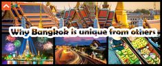 Here's a article Why Bangkok is Unique from others written by our selected…