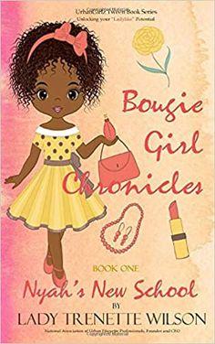 Amazon ❤ Bougie Girl Chronicles (Nyah's New School)