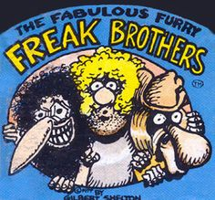 The Fabulous Furry Freak Brothers from Rip Off Comix #1 by Gilbert Shelton (undeground comics)