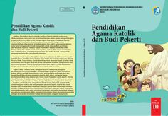 Download Gratis Buku Siswa Pendidikan Agama Katolik dan Budi Pekerti Kelas 3 SD Kurikulum 2013 Format PDF