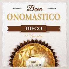Auguri a tutti i Diego d'Italia.  Condividi con loro un Ferrero Rocher per festeggiare.