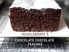 Huckleberry's Chocolate Chocolate Teacake