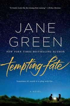 In her novel Tempting Fate, author Jane Green follows a woman who seems to be in the perfect relationship but finds herself more and more emotionally invested in a friendship that threatens to unravel her marriage.
