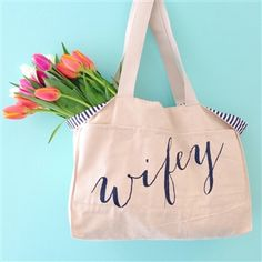 wifey tote, cute for grocery shopping or at the farmers market!