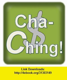 Cha-Ching!, iphone, ipad, ipod touch, itouch, itunes, appstore, torrent, downloads, rapidshare, megaupload, fileserve