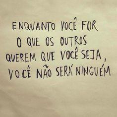 Seja você sempre!