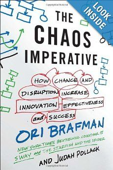 The Hardcover of the The Chaos Imperative: How Chance and Disruption Increase Innovation, Effectiveness, and Success by Ori Brafman, Judah Pollack Dealing With Difficult People, Chaos Theory, Web Technology, Disruptive Technology, Success, Science Books, Inspirational Books, Book Nooks, Book Recommendations