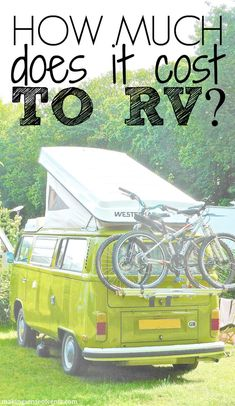 One of the top questions we receive is about how much it costs to RV. Cheap RV living is possible if you want it. Expensive RV living is also a reality, ha!