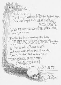 To be or not to be, Hamlet, Shakespeare, Chris Riddell Citation Shakespeare, William Shakespeare Frases, Hamlet Shakespeare, Shakespeare Funny, Poetry Quotes, Book Quotes, Me Quotes, Peace Quotes, Lyric Quotes