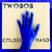 Colder Hand by TW0B0B on SoundCloud