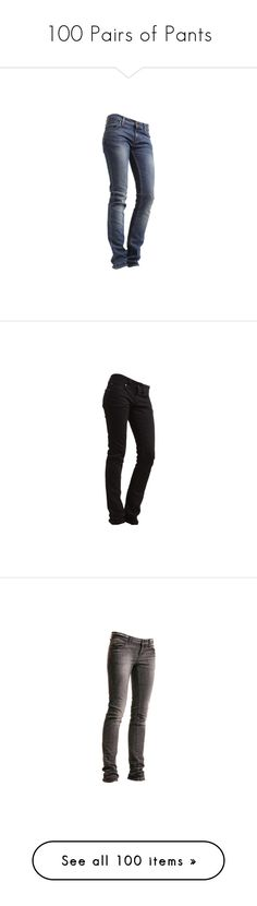 """""""100 Pairs of Pants"""" by sarratori ❤ liked on Polyvore featuring jeans, pants, bottoms, pantalones, pantaloni, tiger of sweden, tiger of sweden jeans, denim jeans, jeans/pants and dr. denim"""