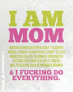 I Am Mom Poster. $15.00, via Etsy.