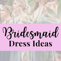 How to choose dresses for the bridesmaids that won't break the budget. An experienced mother of the bride shares her tips. Inexpensive Bridesmaid Dresses, Mismatched Bridesmaid Dresses, Bridesmaids, Best Budget, Types Of Dresses, Young And Beautiful, Maid Of Honor, Mother Of The Bride, Budgeting