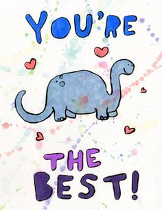 blue brontosaurus, you're the best!