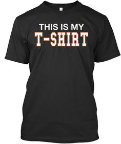 This Is My T Shirt Black T-Shirt Front