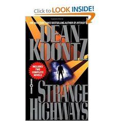 Strange Highways: Dean Koontz. Short stories. Before Koontz was known, superior to his current work.