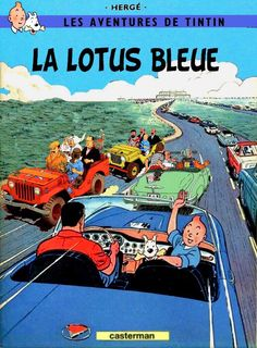 Classé dans dossier « Lotus Bleu ». Tin Tin Cartoon, Caricatures, Album Tintin, Bike Poster, Lucky Luke, Postcard Art, Funky Art, Classic Comics, Book Cover Art