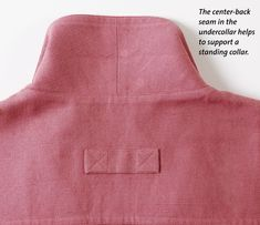 Center Back Seam. Brilliant method of cutting and sewing a stand collar in one piece.