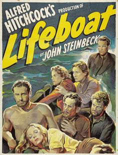 """Lifeboat"" (1944) directed by Alfred Hitchcock"