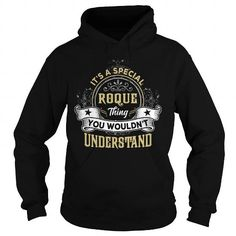 I Love ROQUE ROQUEYEAR ROQUEBIRTHDAY ROQUEHOODIE ROQUENAME ROQUEHOODIES  TSHIRT FOR YOU Shirts & Tees