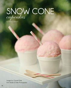 adorable Snow Cone Cupcakes...