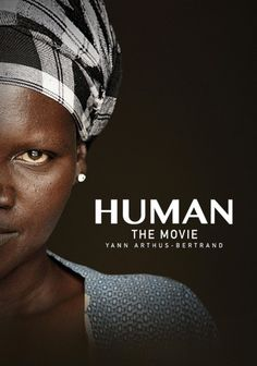 HUMAN – Yann Arthus-Bertrand