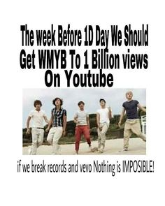 I did the math, if we did what we do with the VEVO records, watch a day, by the time it wouldn't be enough. But still it would be really cool to get it to maybe by Christmas? One Direction Fandom, I Love One Direction, Lets Do It, Let It Be, 1d Day, Midnight Memories, Irish Boys, One Direction Pictures, Say More