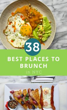 The best places to eat brunch at in New York City.