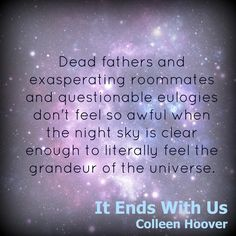 It Ends with Us by Colleen Hoover It Ends With Us, Ugly Love, Book Bar, Colleen Hoover, Nerd Herd, Hard To Get, Book Quotes, Author, Feelings