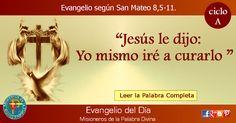 MISIONEROS DE LA PALABRA DIVINA: EVANGELIO - SAN MATEO 8,5-11