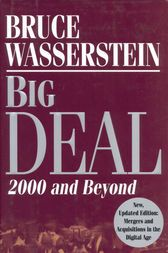 Big Deal Mergers and Acquisitions in the Digital Age by Bruce Wasserstein Big Deal is an infiltrating take a gander at the universe of mergers and acquisitions. Bruce Wasserstein has dealt with more than 1,000 arrangements and uncovers within story of the billion dollar bargains that shape America's economy. Download Big Deal eBook by using the download link listed below. We recommend using our eBook Reader to open the eBooks. After downloading Big Deal, you will be automatically included in…