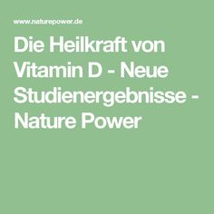 Die Heilkraft von Vitamin D - Neue Studienergebnisse - Nature Power Health Diet, Health And Nutrition, Health Fitness, Fitness Workouts, Guter Rat, Healthy Lifestyle Tips, How To Stay Healthy, Good To Know, Natural Remedies