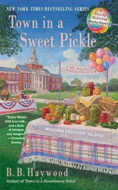 Town in a Sweet Pickle (CANDY HOLLIDAY MYSTERY) by B.B. Haywood http://www.amazon.com/dp/0425252639/ref=cm_sw_r_pi_dp_XUCYtb103GKG0XY6