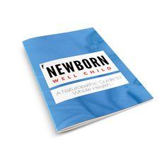Naturopathic Pediatrics Newborn Well Child Guide