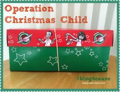 Operation Christmas Child- great way to help your kids give to other kids in the world!