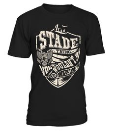 It's a STADE Thing