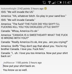 This pretty much sums up the US-Canada relationship« this screams hetalia to me Stupid Funny, Funny Texts, The Funny, Hilarious, Funny Tumblr Posts, My Tumblr, Canada Funny, Canada Jokes, Canadian Memes